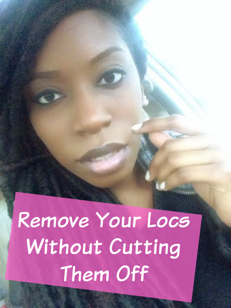 Find out how to remove your locs without cutting them off.  Natural Hairstyles for black woman  